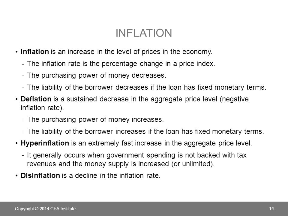 Inflation Inflation is an increase in the level of prices in the economy. The inflation rate is the percentage change in a price index.