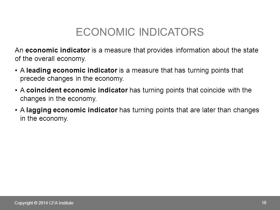 Economic indicators An economic indicator is a measure that provides information about the state of the overall economy.