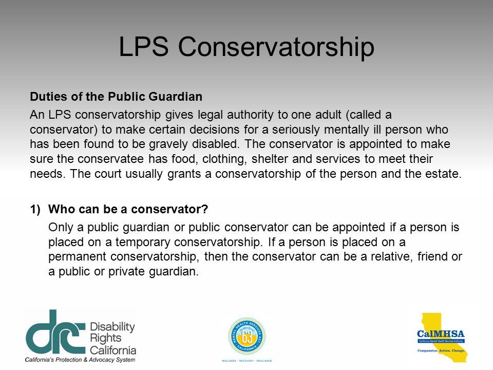 LPS Conservatorship Duties of the Public Guardian