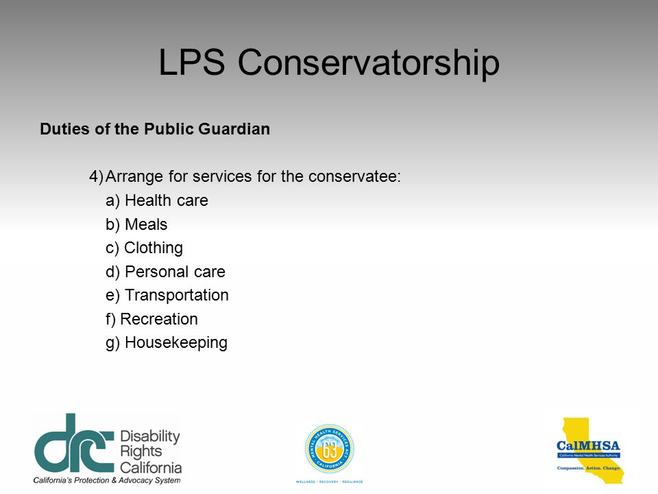 LPS Conservatorship Duties of the Public Guardian