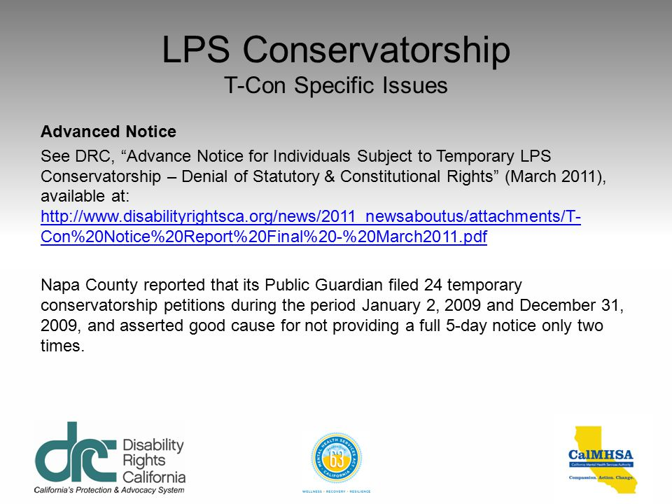 LPS Conservatorship T-Con Specific Issues