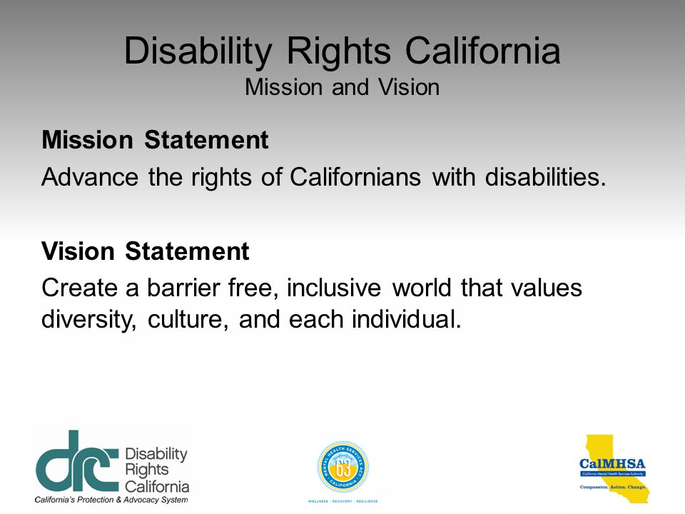 Disability Rights California Mission and Vision
