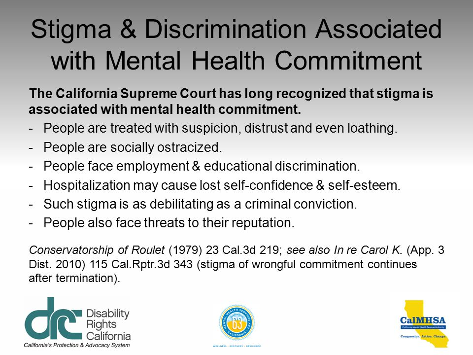 Stigma & Discrimination Associated with Mental Health Commitment