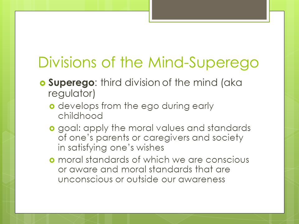 Divisions of the Mind-Superego