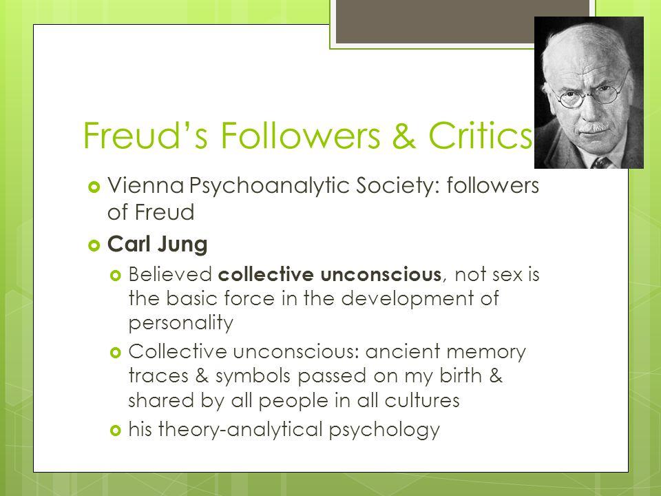 Freud's Followers & Critics