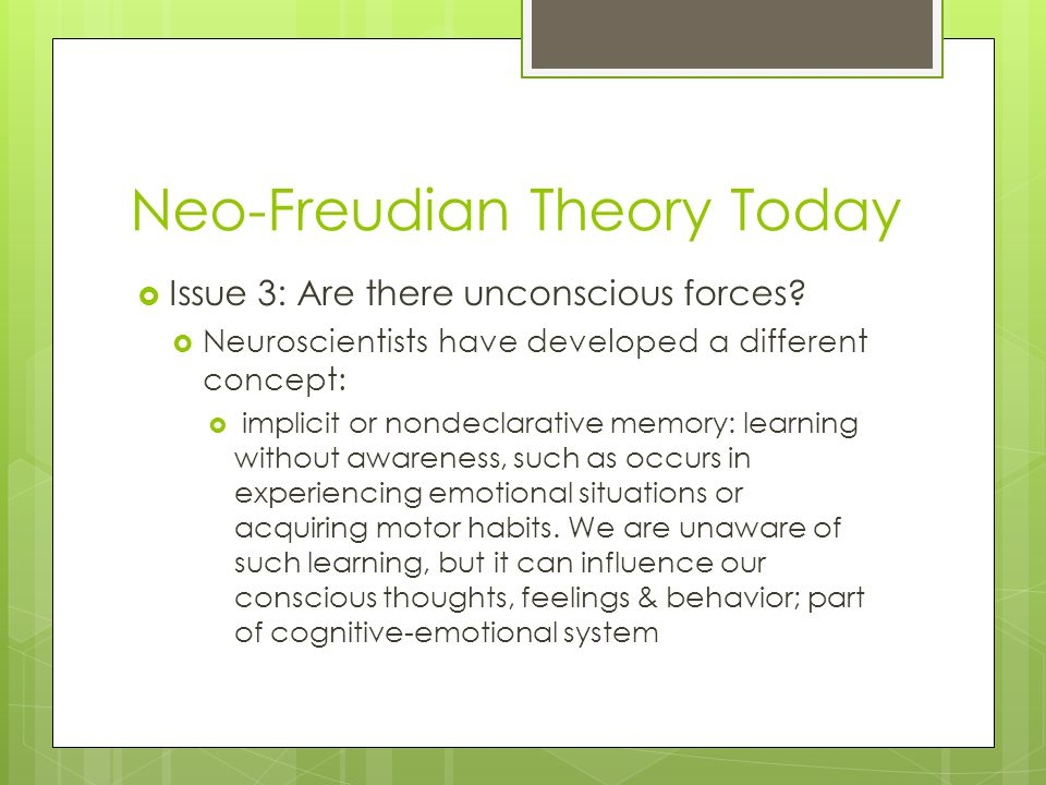 Neo-Freudian Theory Today
