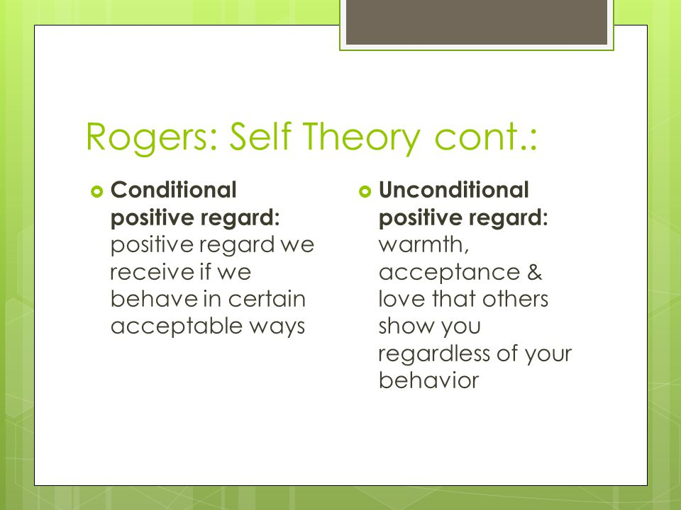 Rogers: Self Theory cont.: