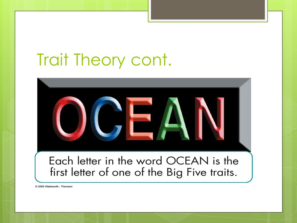 Trait Theory cont.