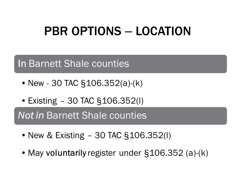 PBR Options – Location In Barnett Shale counties