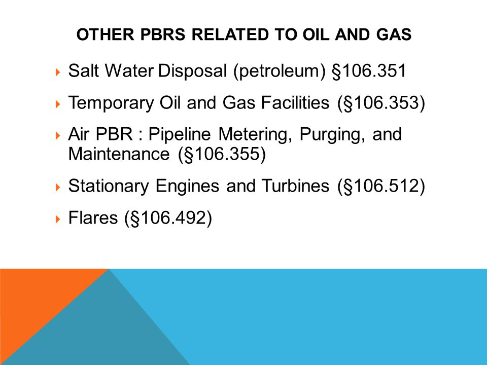 Other PBRs related to oil and gas
