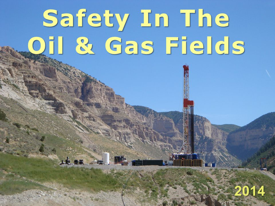 Safety In The Oil & Gas Fields