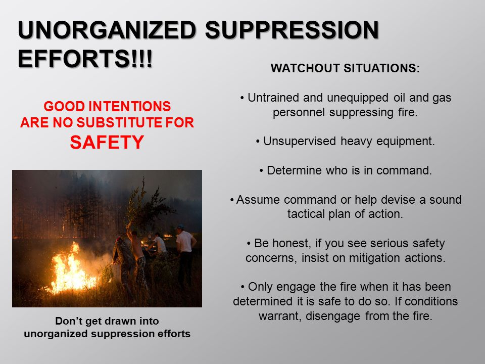 unorganized suppression efforts