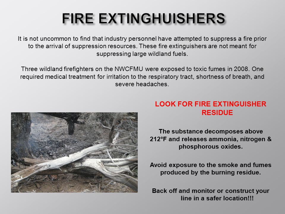 FIRE EXTINGHUISHERS LOOK FOR FIRE EXTINGUISHER RESIDUE