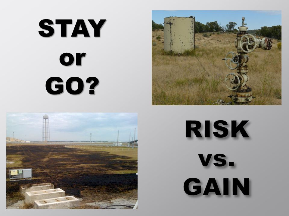 STAY or GO RISK vs. GAIN