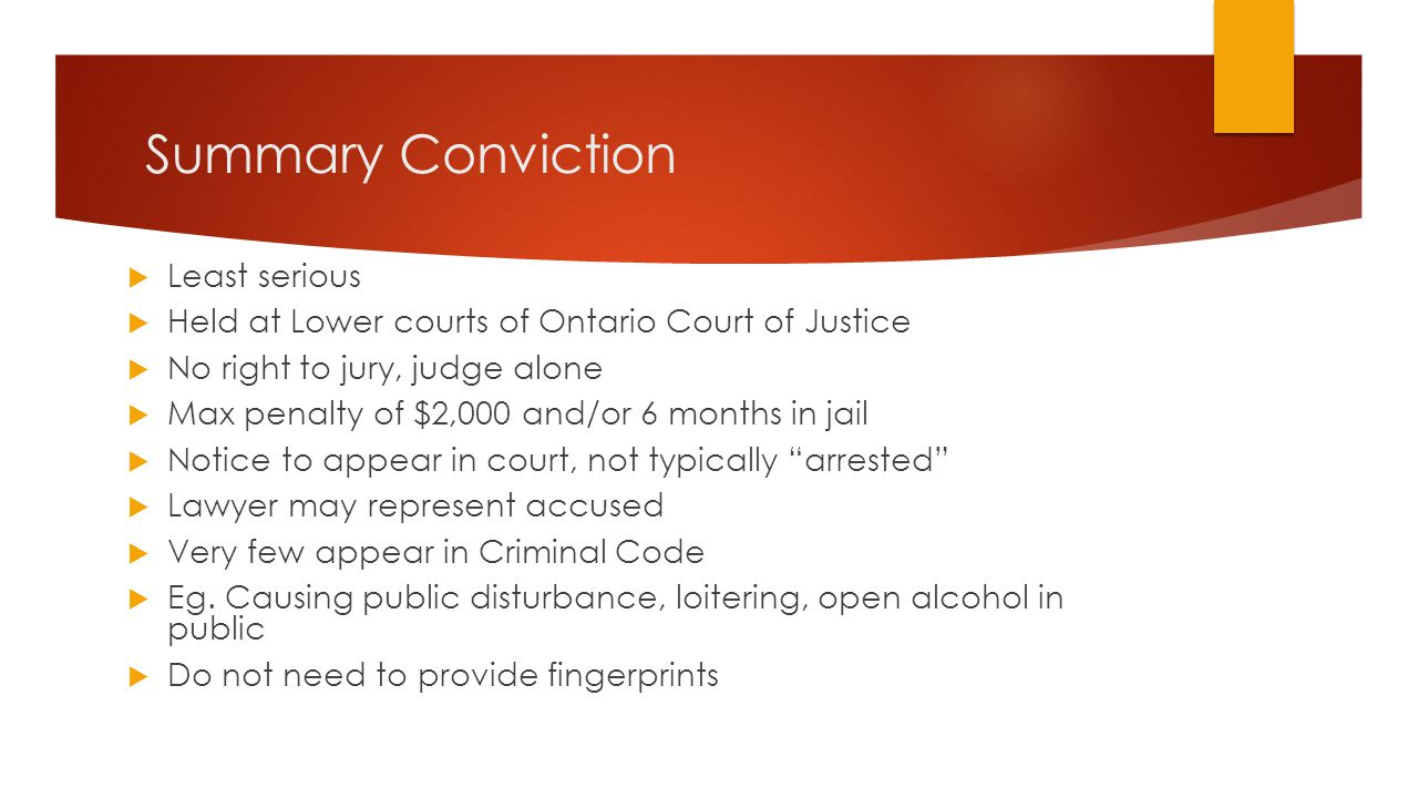 Summary Conviction Least serious