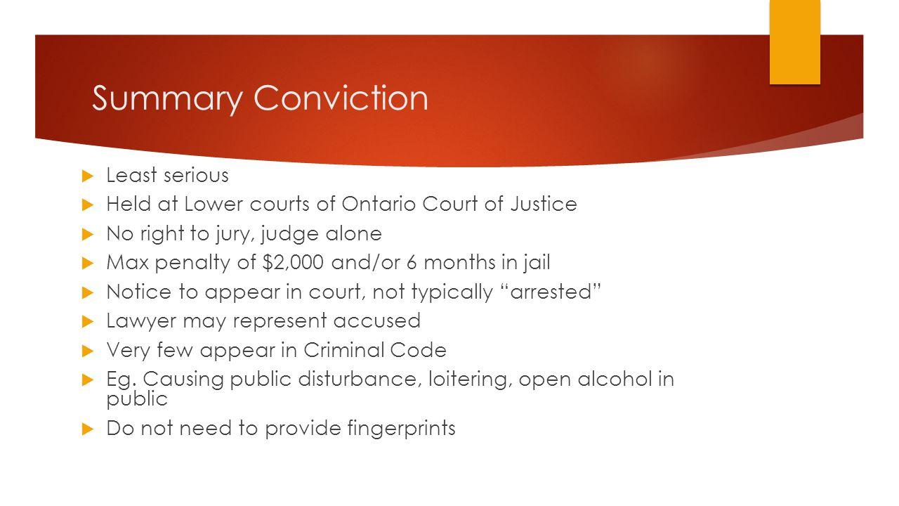 Summary Conviction Least serious