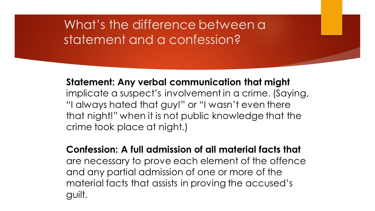 What's the difference between a statement and a confession