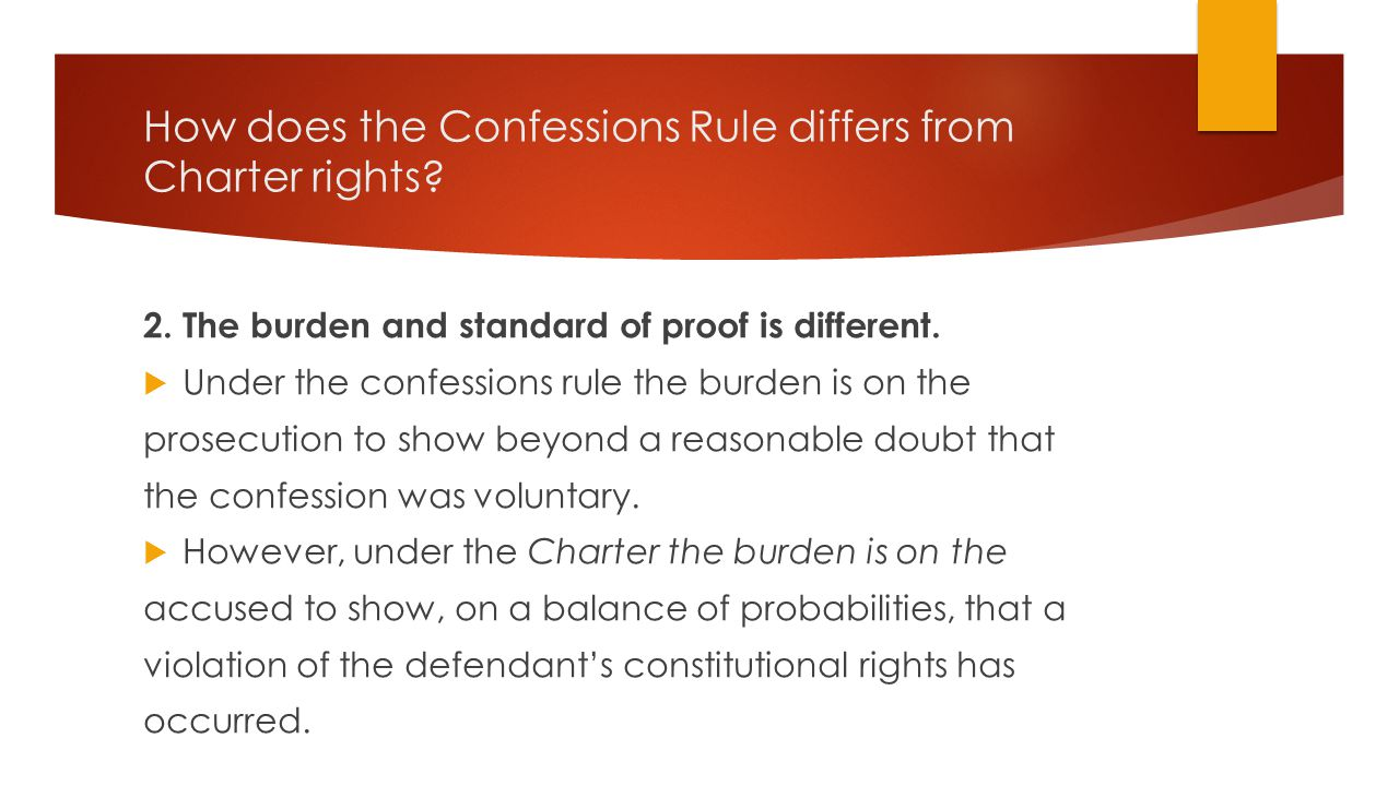 How does the Confessions Rule differs from Charter rights