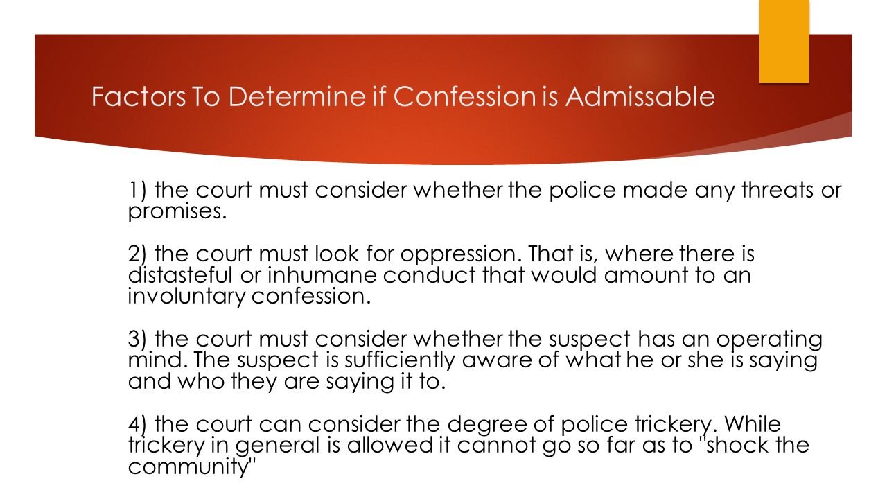 Factors To Determine if Confession is Admissable