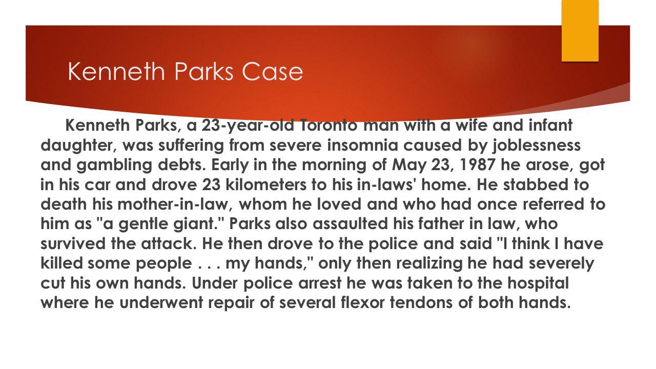 Kenneth Parks Case