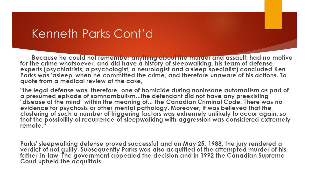 Kenneth Parks Cont'd