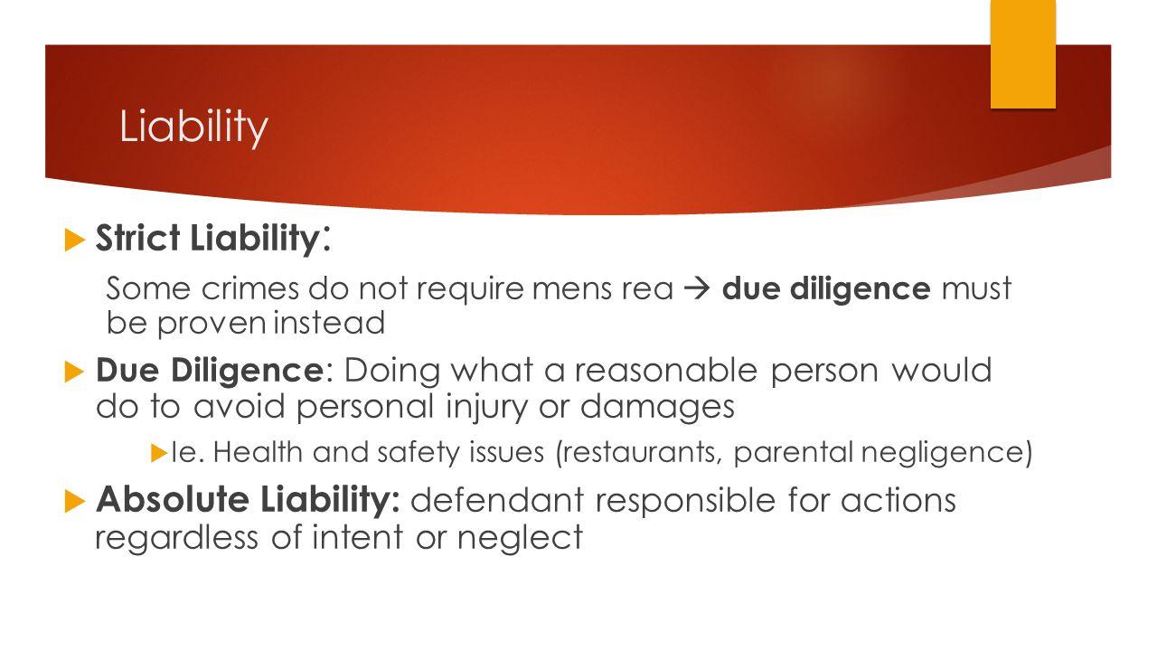 Liability Strict Liability: