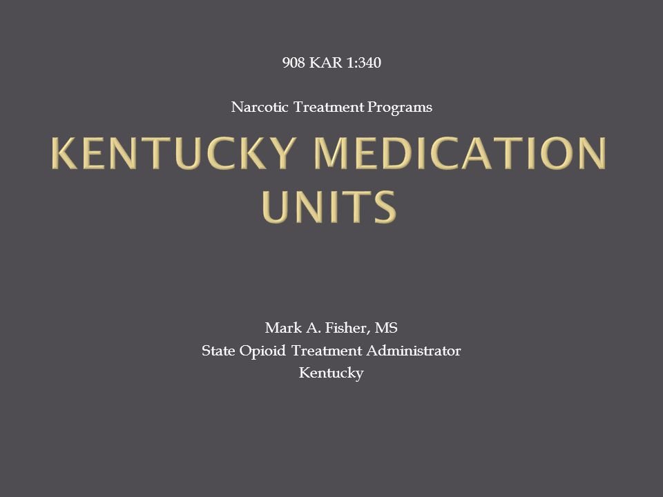 Kentucky Medication Units