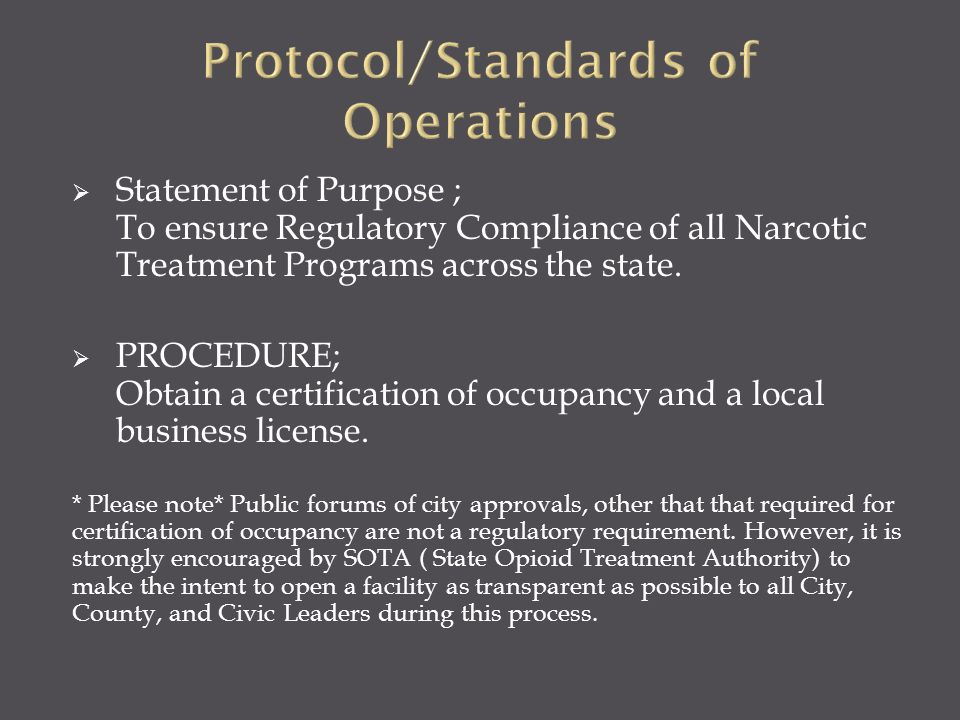 Protocol/Standards of Operations
