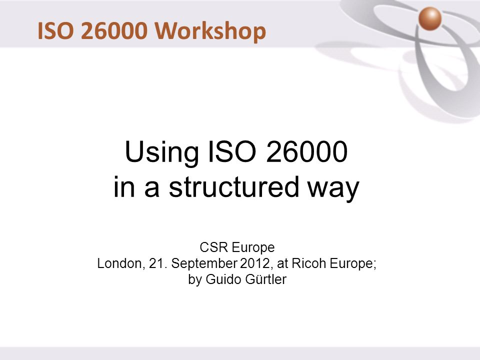 Using ISO 26000 in a structured way