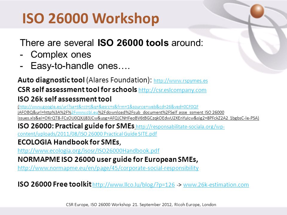 ISO 26000 Workshop There are several ISO 26000 tools around: