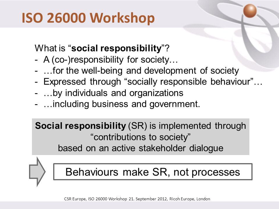 Behaviours make SR, not processes