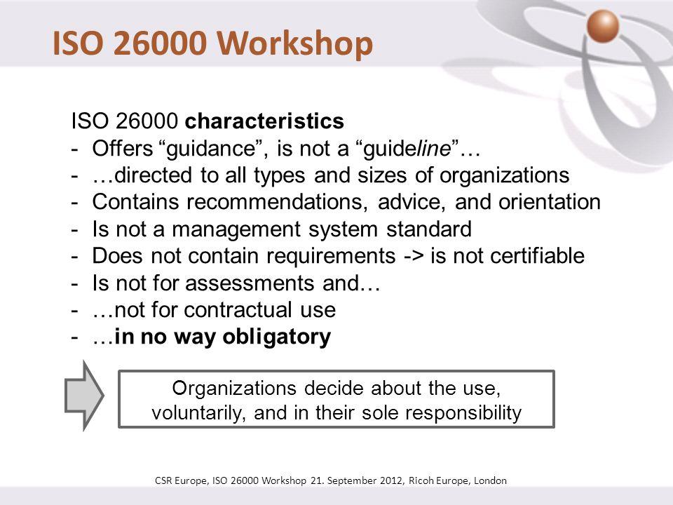 ISO 26000 Workshop ISO 26000 characteristics