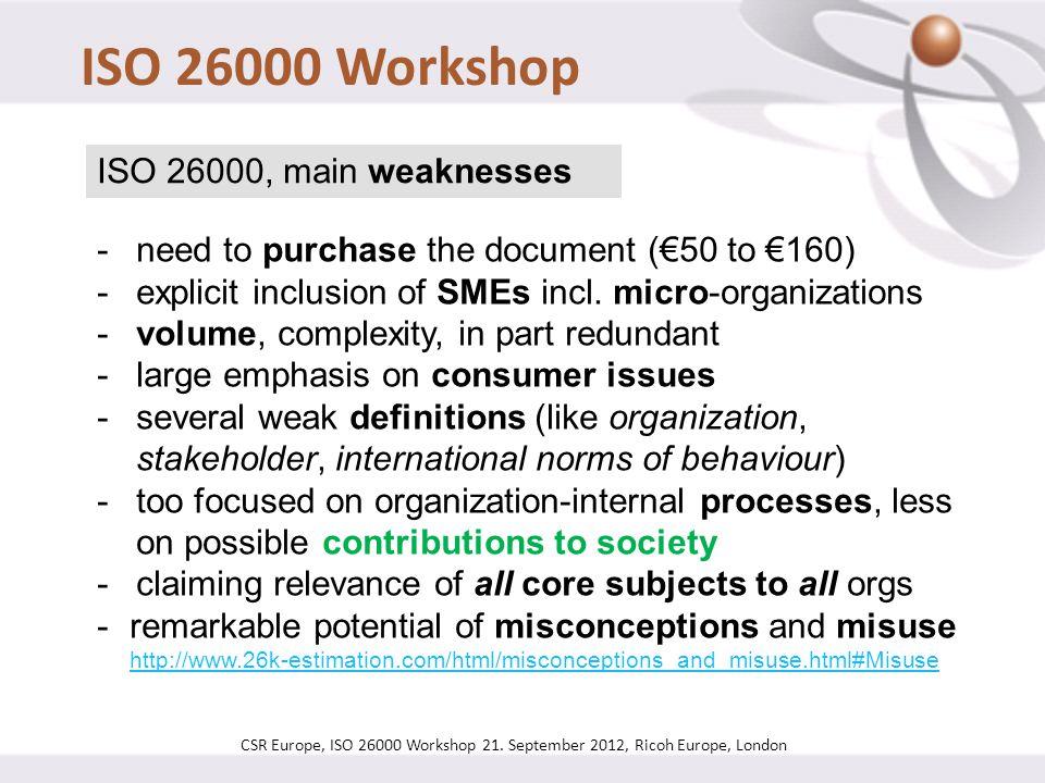 ISO 26000 Workshop ISO 26000, main weaknesses