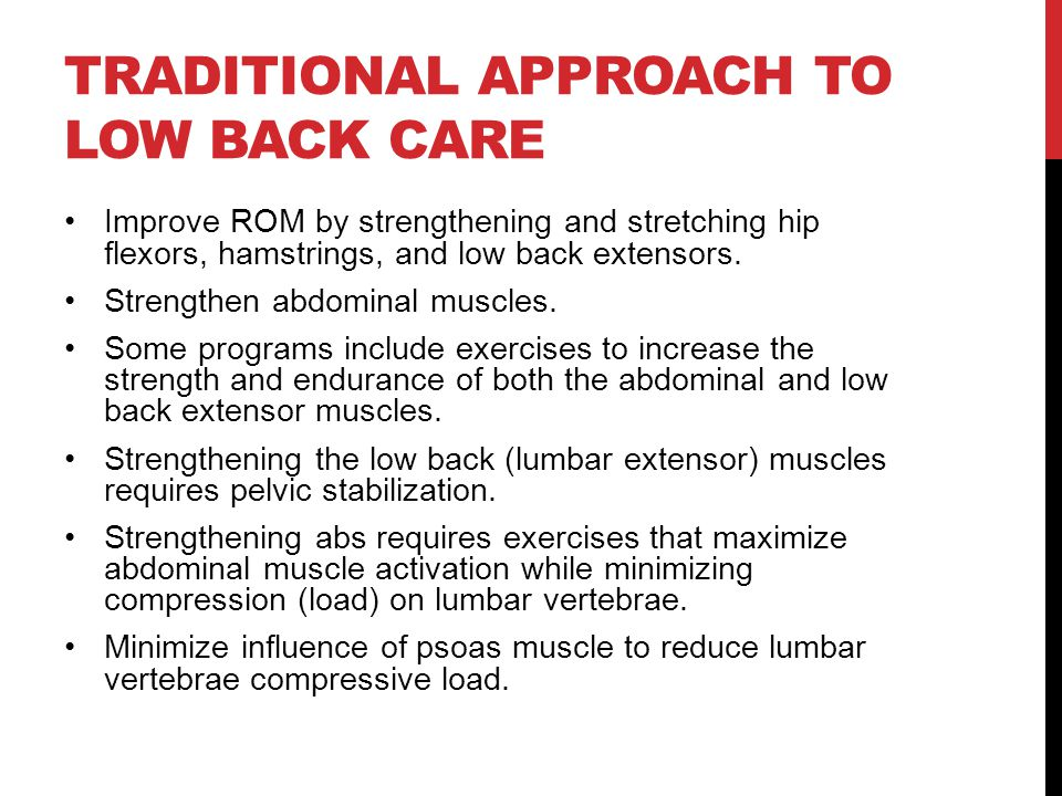 Traditional Approach to Low Back Care