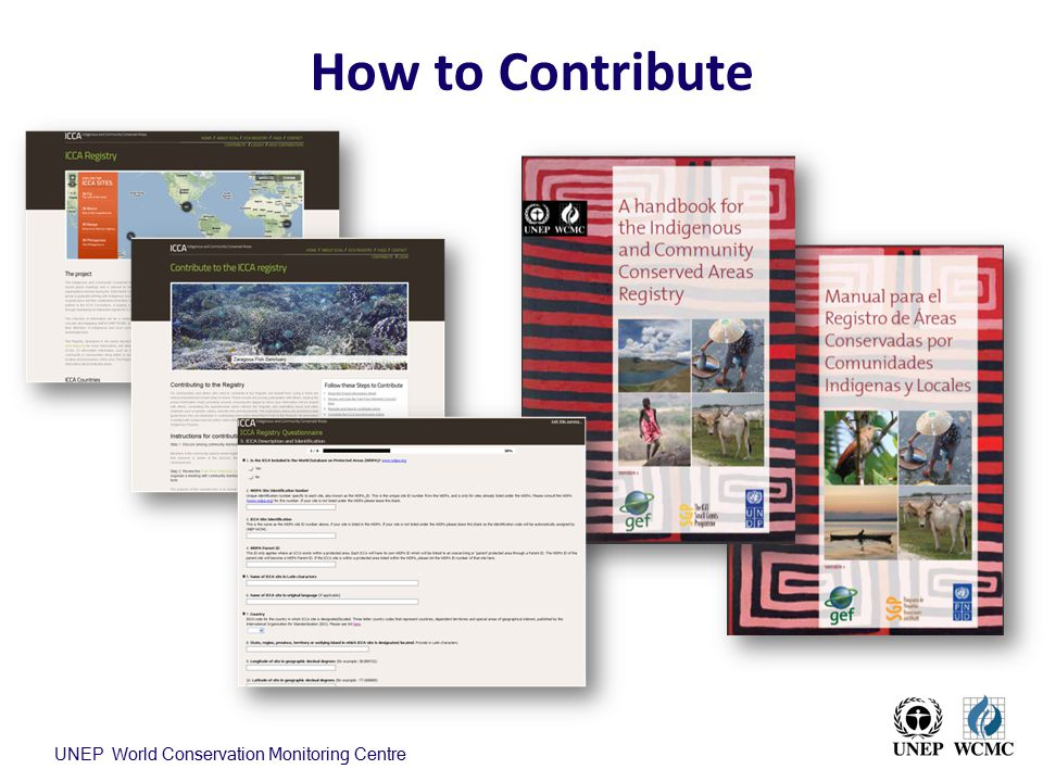 How to Contribute UNEP World Conservation Monitoring Centre