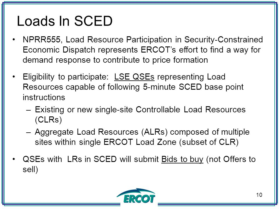 ercot economic dispatch Reliability unit commitment • adjustment period • real-time operations •  describe sceds role in reliable operations • describe load frequency control .