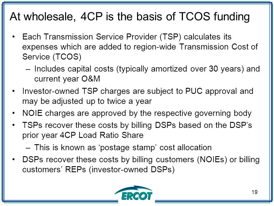 At wholesale, 4CP is the basis of TCOS funding