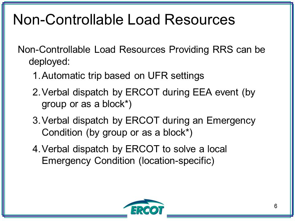 Non-Controllable Load Resources