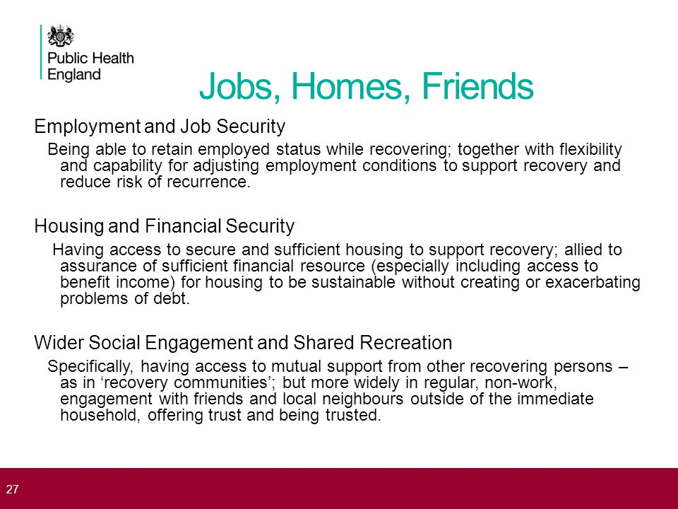 Jobs, Homes, Friends Employment and Job Security