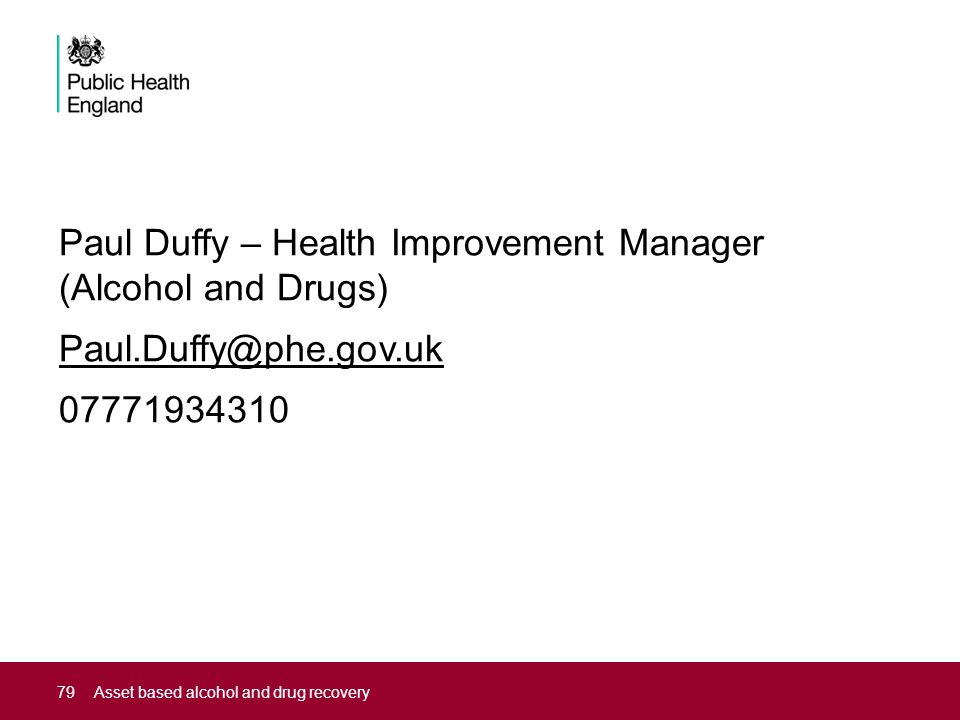 Paul Duffy – Health Improvement Manager (Alcohol and Drugs) Paul