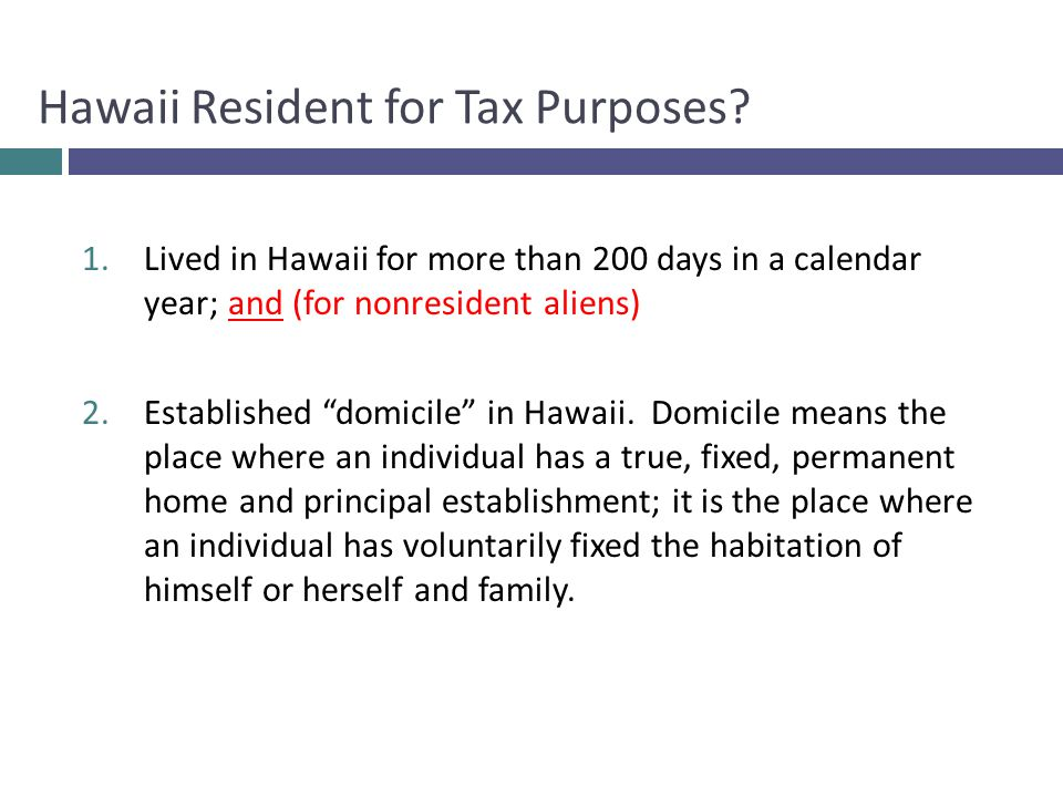 Hawaii Resident for Tax Purposes