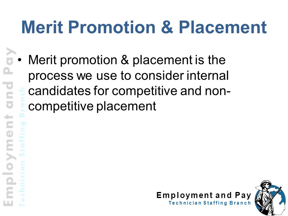 Merit Promotion & Placement