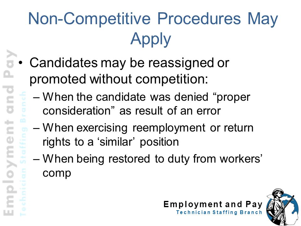 Non-Competitive Procedures May Apply