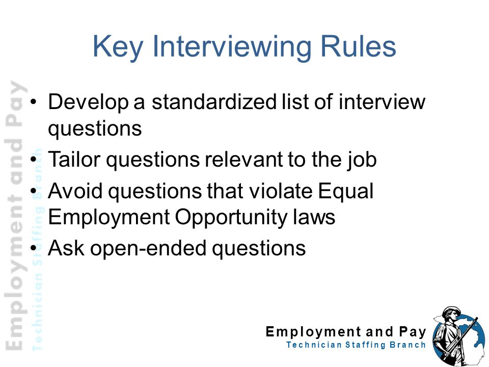 Key Interviewing Rules