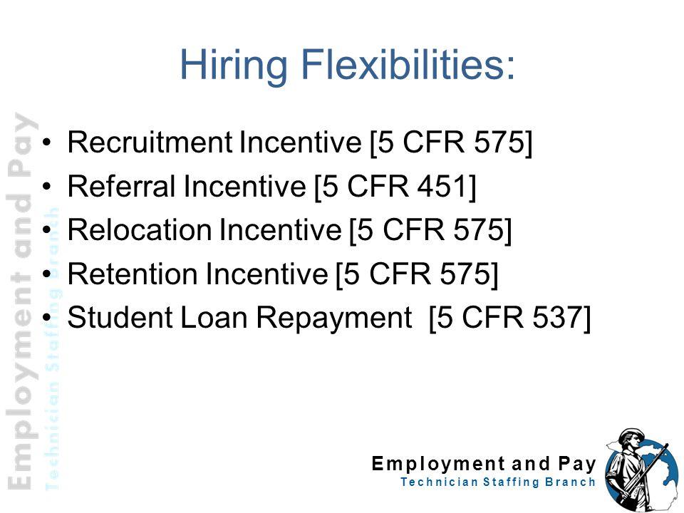 Hiring Flexibilities: