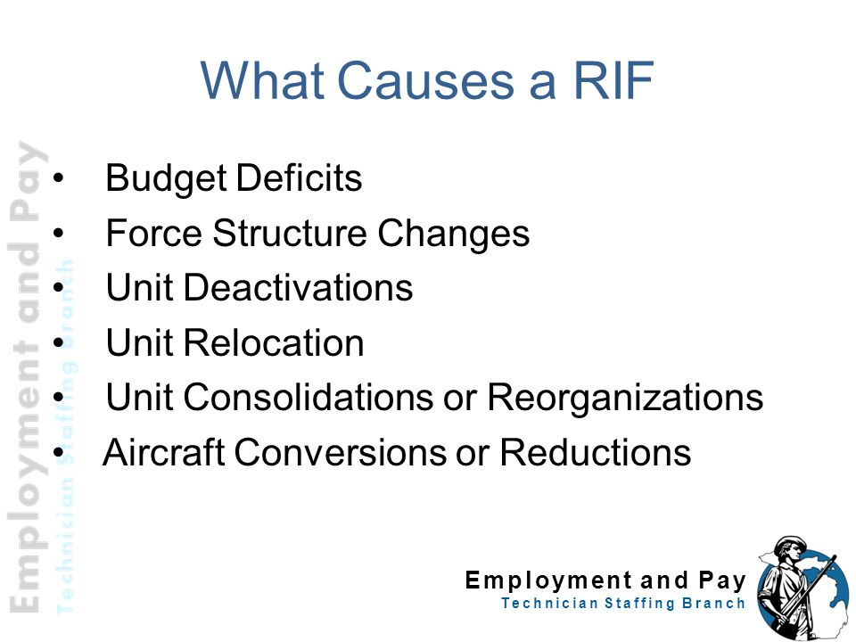 What Causes a RIF Budget Deficits Force Structure Changes