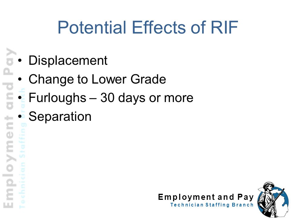 Potential Effects of RIF