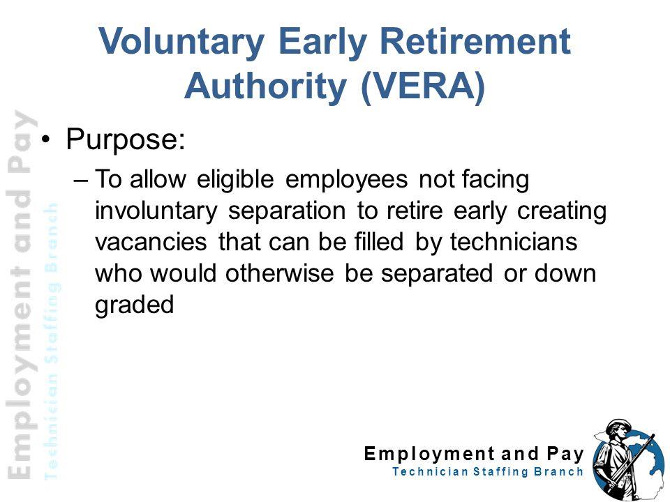 Voluntary Early Retirement Authority (VERA)