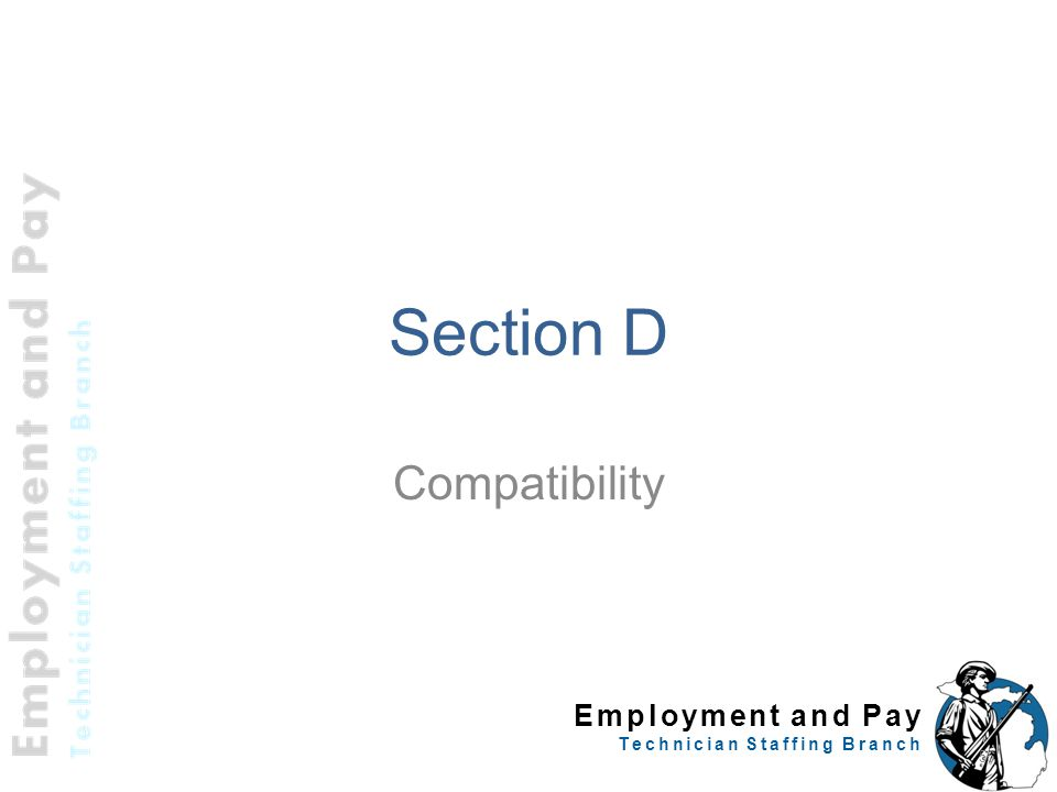 Section D Compatibility