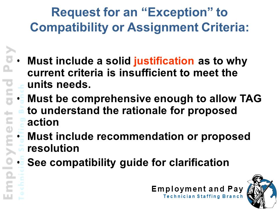 Request for an Exception to Compatibility or Assignment Criteria:
